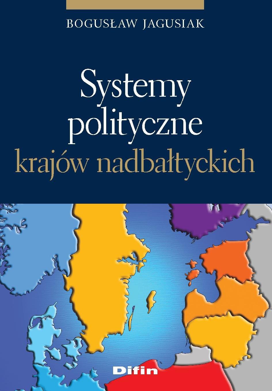 Systemy polityczne krajów nadbałtyckich - Ebook (Książka PDF) do pobrania w formacie PDF