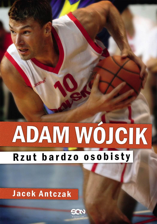 Adam Wójcik. Rzut bardzo osobisty - Ebook (Książka EPUB) do pobrania w formacie EPUB