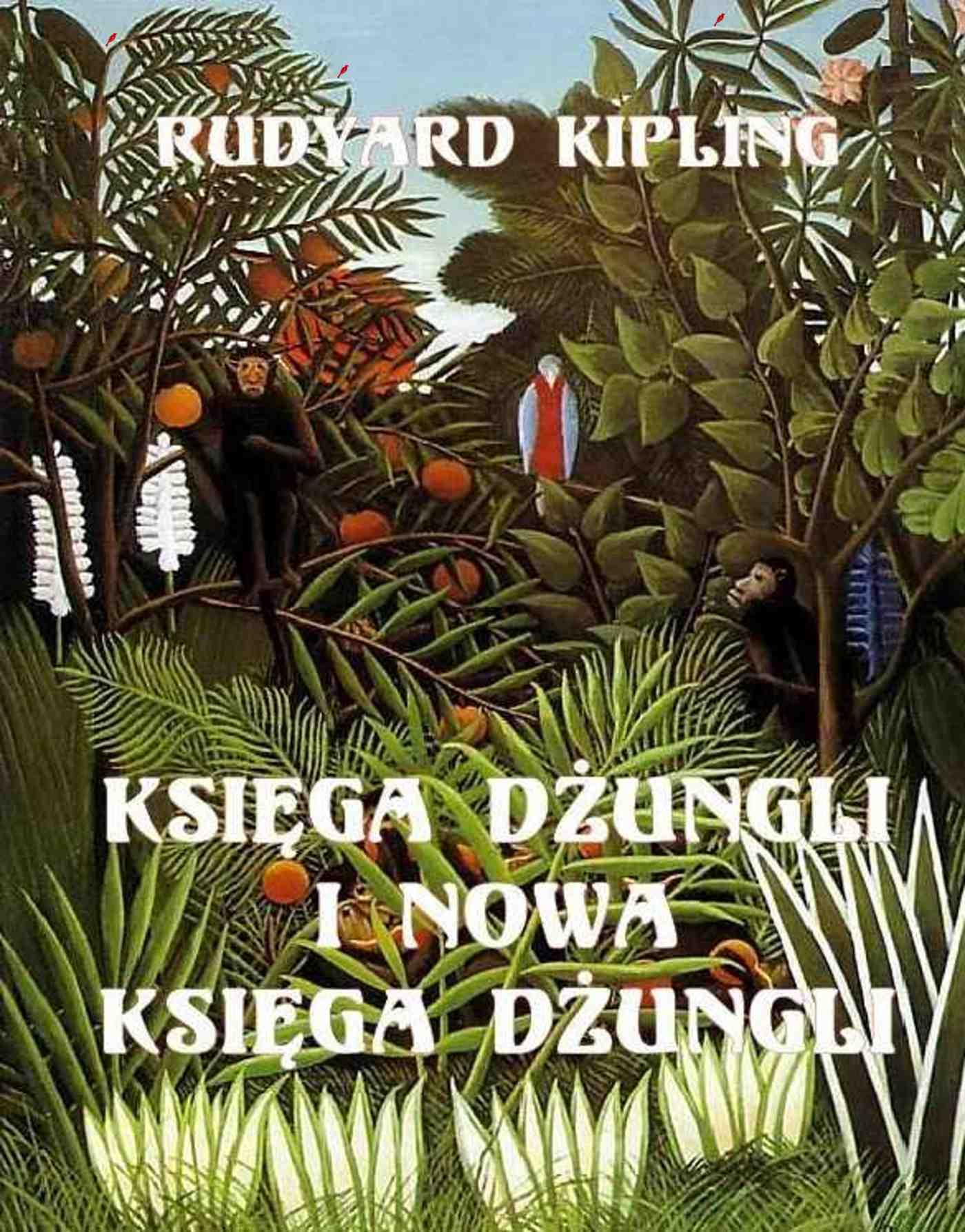Księga dżungli  i  Druga księga dżungli. Obydwie części w jednym tomie - Ebook (Książka EPUB) do pobrania w formacie EPUB