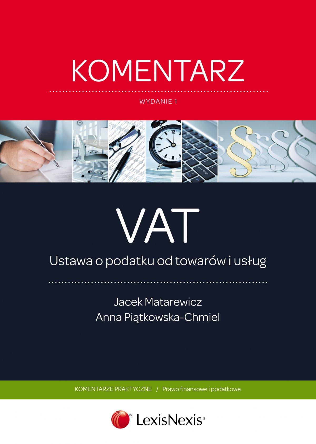 Ustawa o podatku od towarów i usług. Komentarz - Ebook (Książka EPUB) do pobrania w formacie EPUB