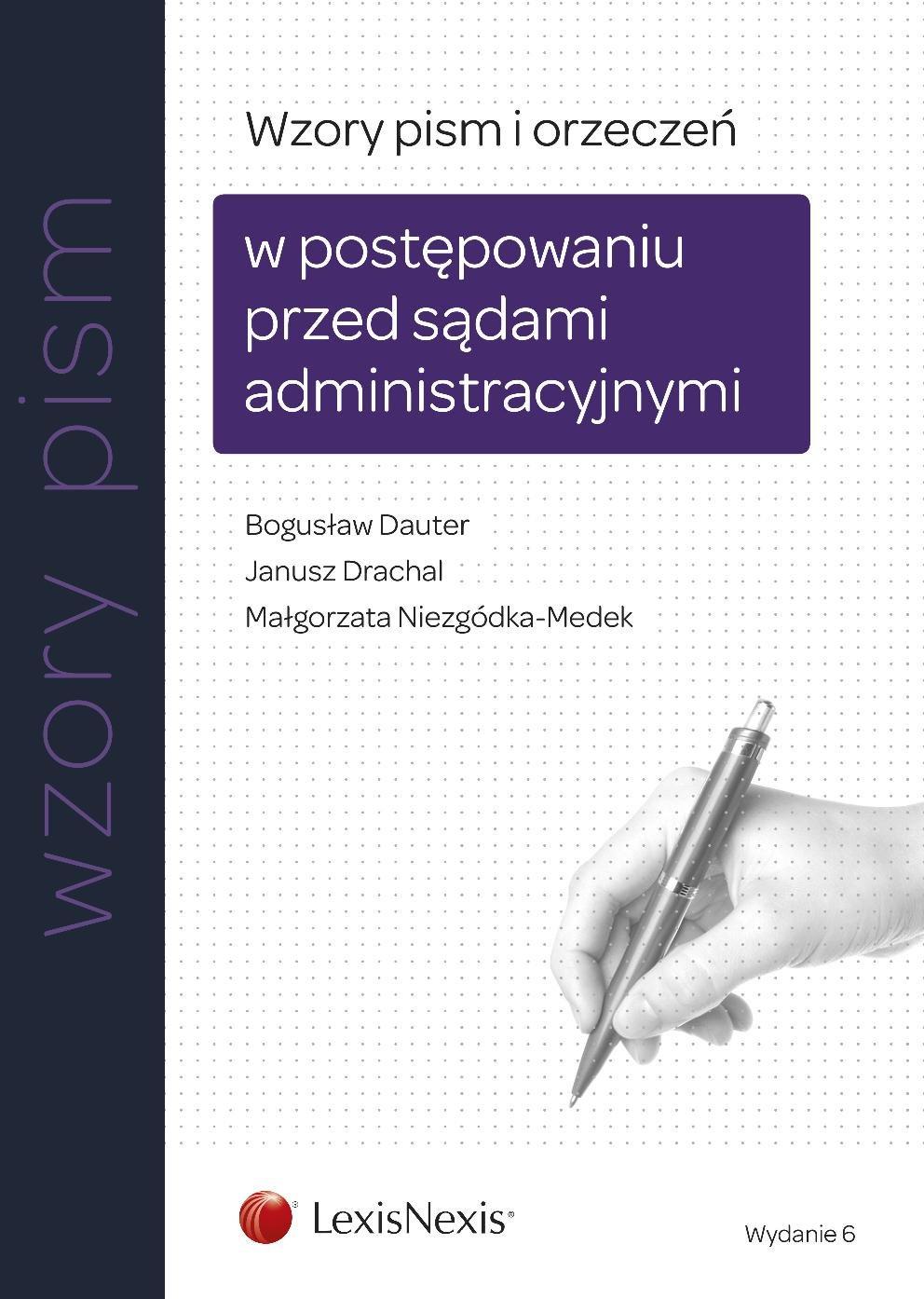 Wzory pism i orzeczeń w postępowaniu przed sądami administracyjnymi. Wydanie 6 - Ebook (Książka EPUB) do pobrania w formacie EPUB