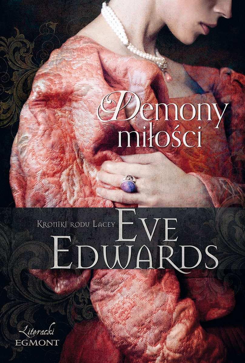 Demony miłości. Kroniki rodu Lacey - Ebook (Książka EPUB) do pobrania w formacie EPUB