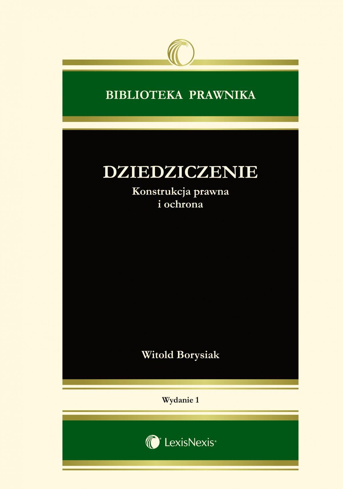 Dziedziczenie. Konstrukcja prawna i ochrona - Ebook (Książka EPUB) do pobrania w formacie EPUB