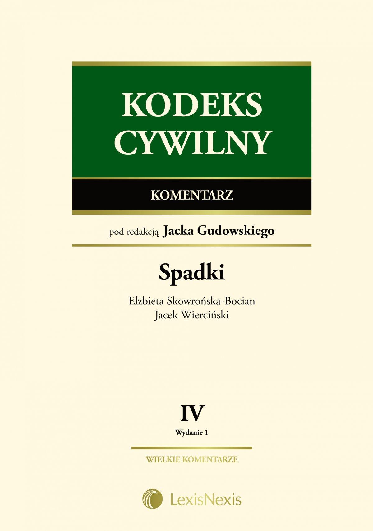 Kodeks cywilny. Komentarz. Spadki - Ebook (Książka EPUB) do pobrania w formacie EPUB