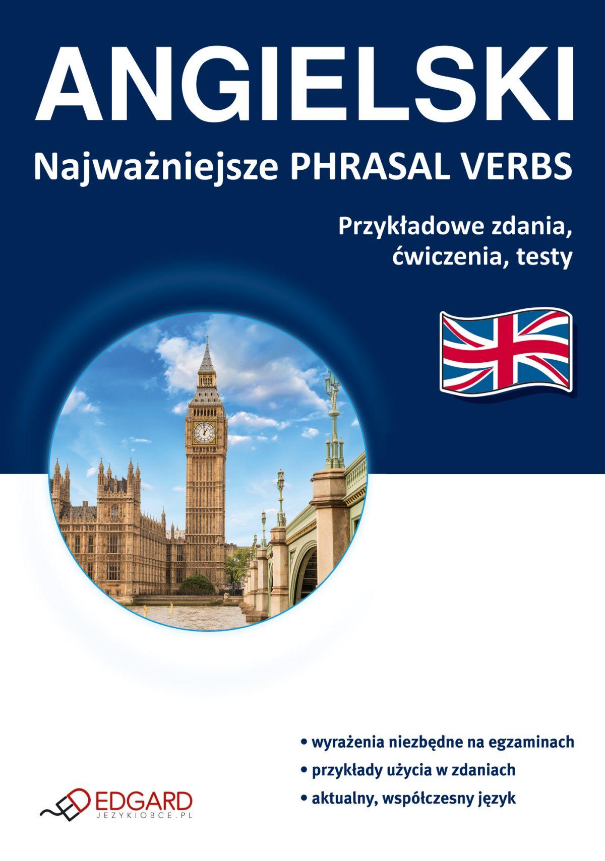 Angielski Najważniejsze phrasal verbs - Ebook (Książka na Kindle) do pobrania w formacie MOBI