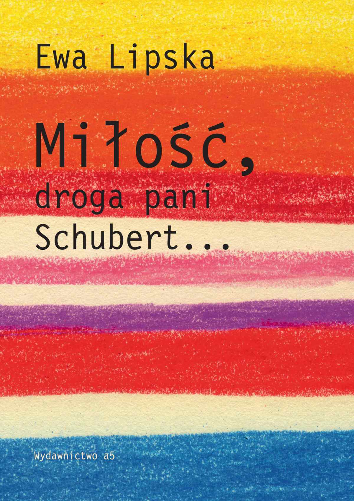 Miłość, droga Pani Schubert... - Ebook (Książka EPUB) do pobrania w formacie EPUB