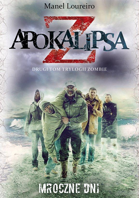 Apokalipsa Z. Mroczne dni. Tom 2 - Ebook (Książka EPUB) do pobrania w formacie EPUB