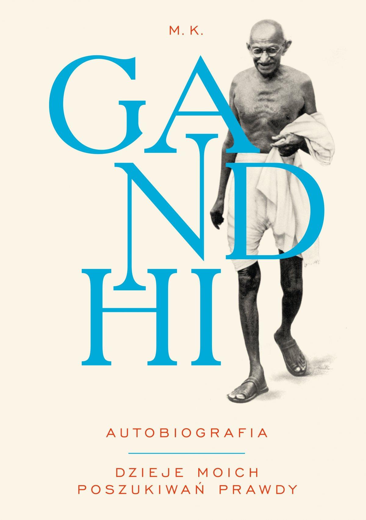 Gandhi. Autobiografia. Dzieje moich poszukiwań prawdy - Ebook (Książka EPUB) do pobrania w formacie EPUB