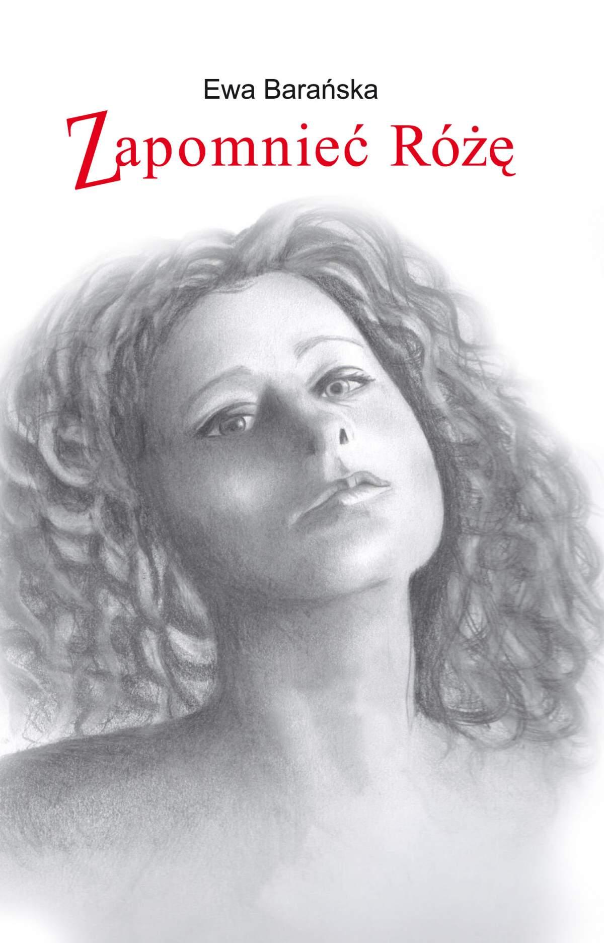 Zapomnieć Różę - Ebook (Książka EPUB) do pobrania w formacie EPUB