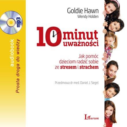 10 minut uważności - Audiobook (Książka audio MP3) do pobrania w całości w archiwum ZIP