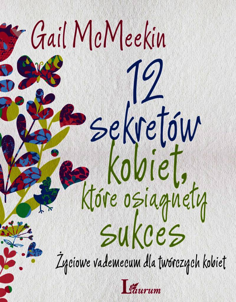 12 sekretów kobiet, które osiągnęły sukces - Ebook (Książka EPUB) do pobrania w formacie EPUB
