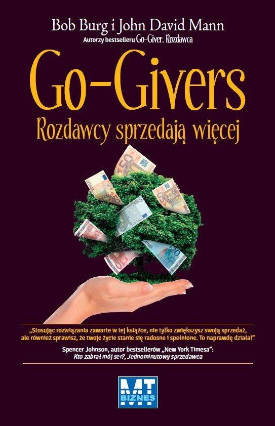 Go-Givers. Rozdawcy sprzedaja więcej - Ebook (Książka EPUB) do pobrania w formacie EPUB