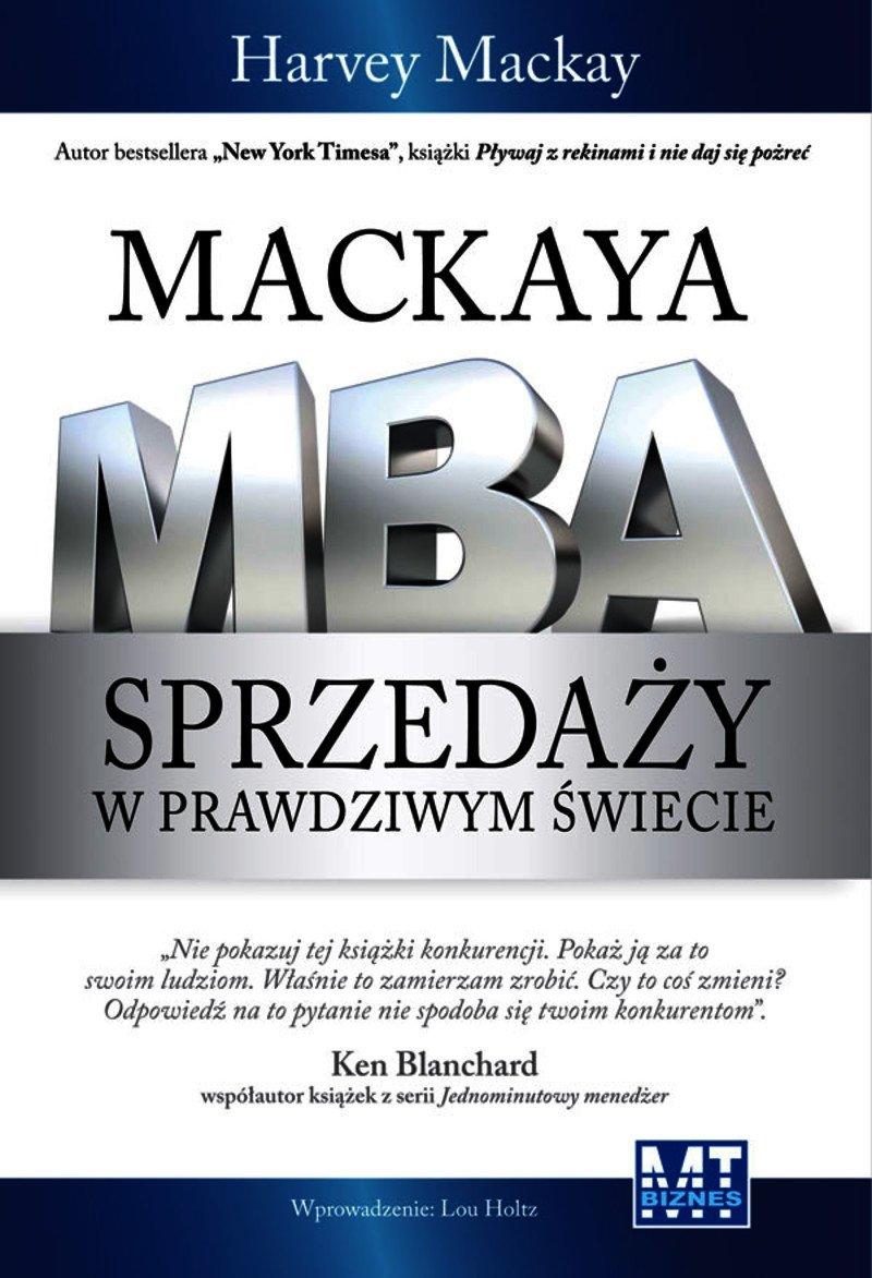 Mackaya MBA sprzedaży w prawdziwym świecie - Ebook (Książka EPUB) do pobrania w formacie EPUB