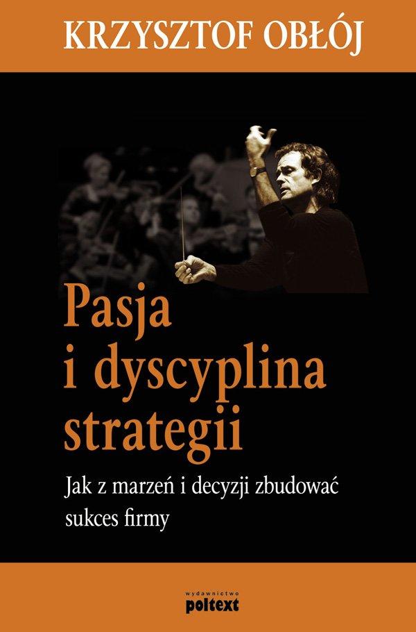 Pasja i dyscyplina strategii - Ebook (Książka EPUB) do pobrania w formacie EPUB