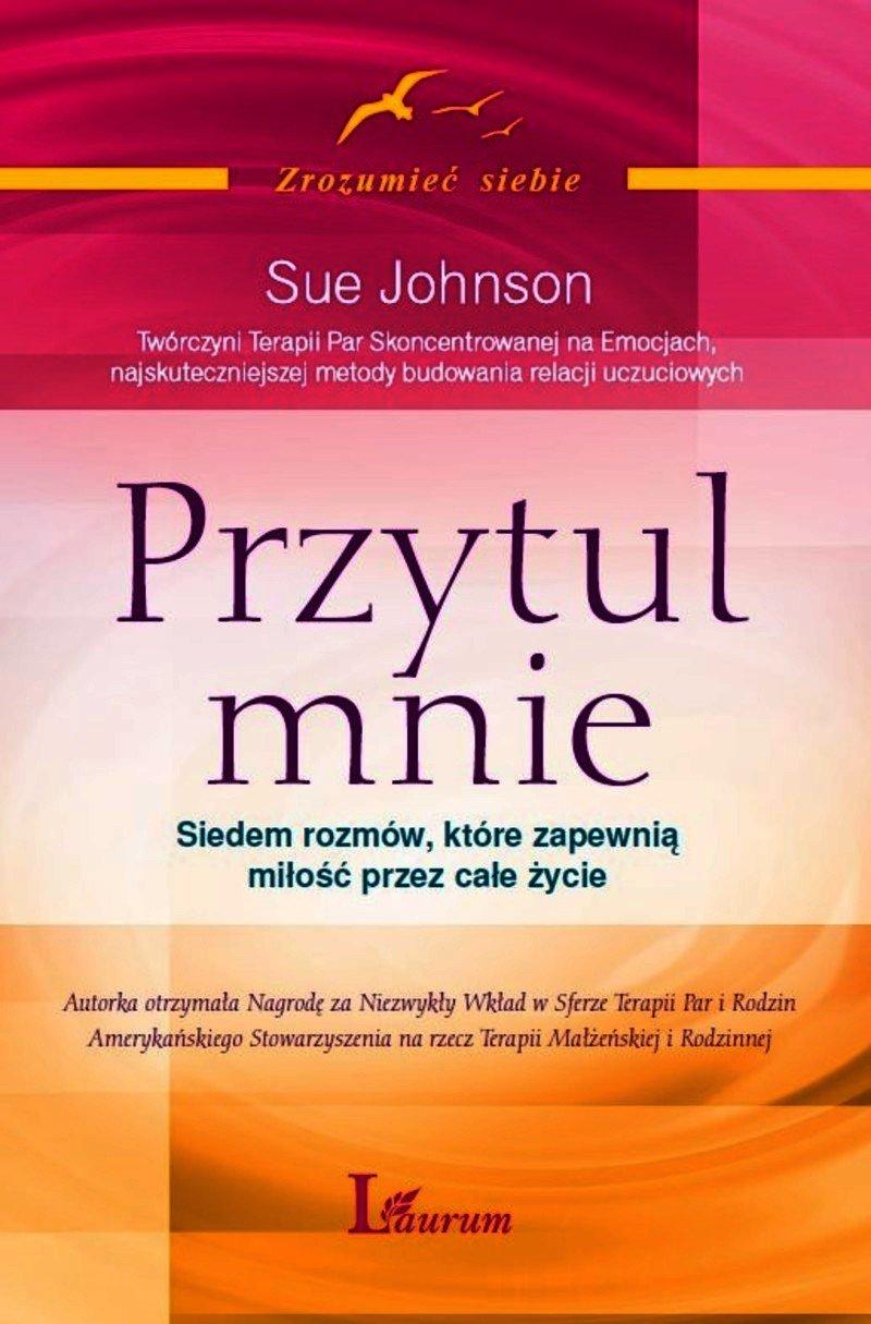 Przytul mnie. Siedem rozmów, które zapewnią miłość na całe życie - Audiobook (Książka audio MP3) do pobrania w całości w archiwum ZIP