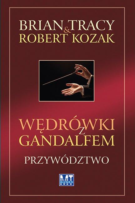 Wędrówki z Gandalfem. Przywództwo - Ebook (Książka EPUB) do pobrania w formacie EPUB