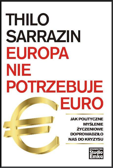 Europa nie potrzebuje euro - Ebook (Książka na Kindle) do pobrania w formacie MOBI