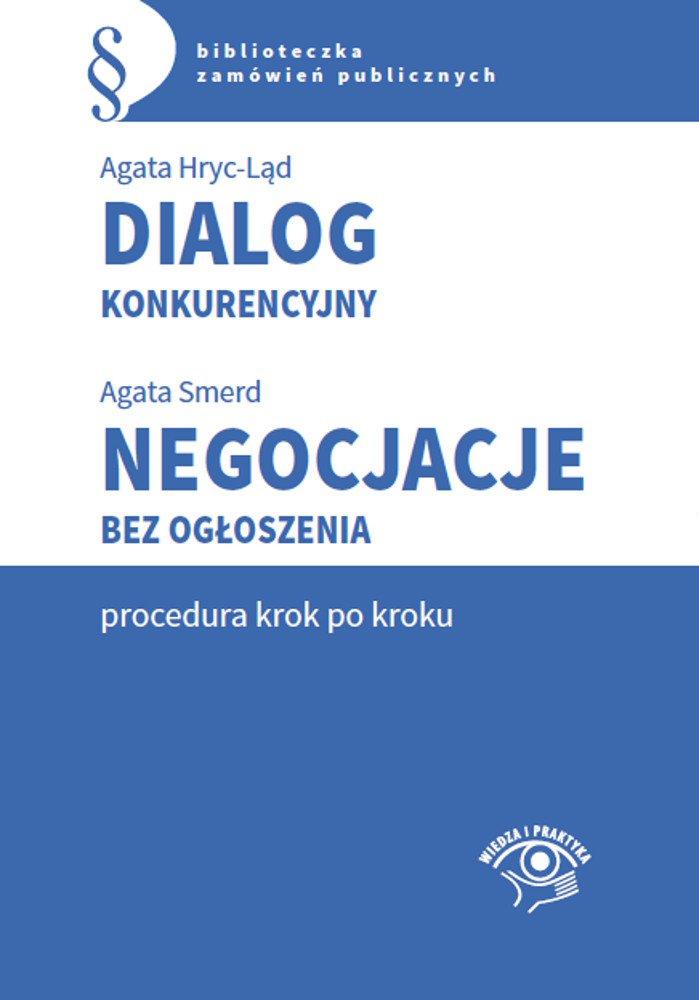 Dialog konkurencyjny. Negocjacje bez ogłoszenia-procedura krok po kroku - Ebook (Książka na Kindle) do pobrania w formacie MOBI