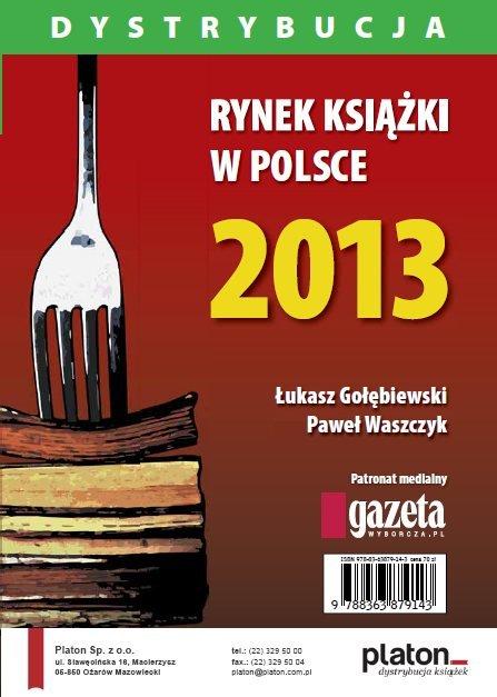 Rynek książki w Polsce 2013. Dystrybucja - Ebook (Książka PDF) do pobrania w formacie PDF