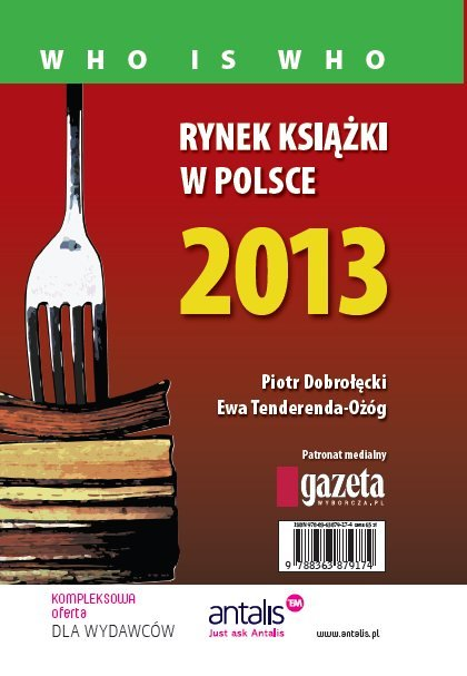 Rynek książki w Polsce 2013. Who is who - Ebook (Książka PDF) do pobrania w formacie PDF