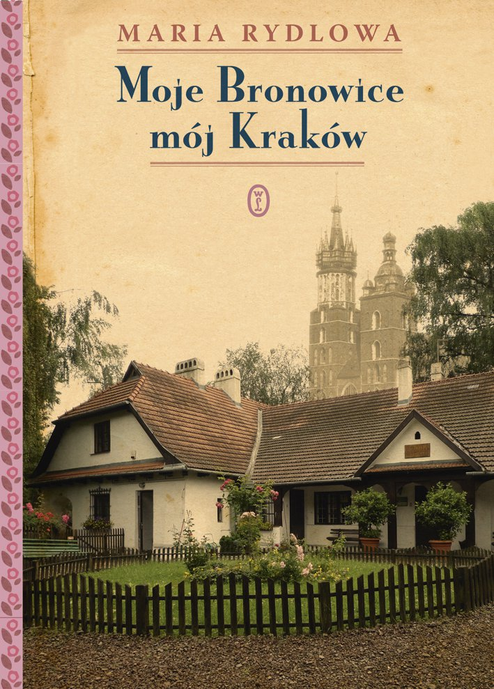 Moje Bronowice mój Kraków - Ebook (Książka EPUB) do pobrania w formacie EPUB