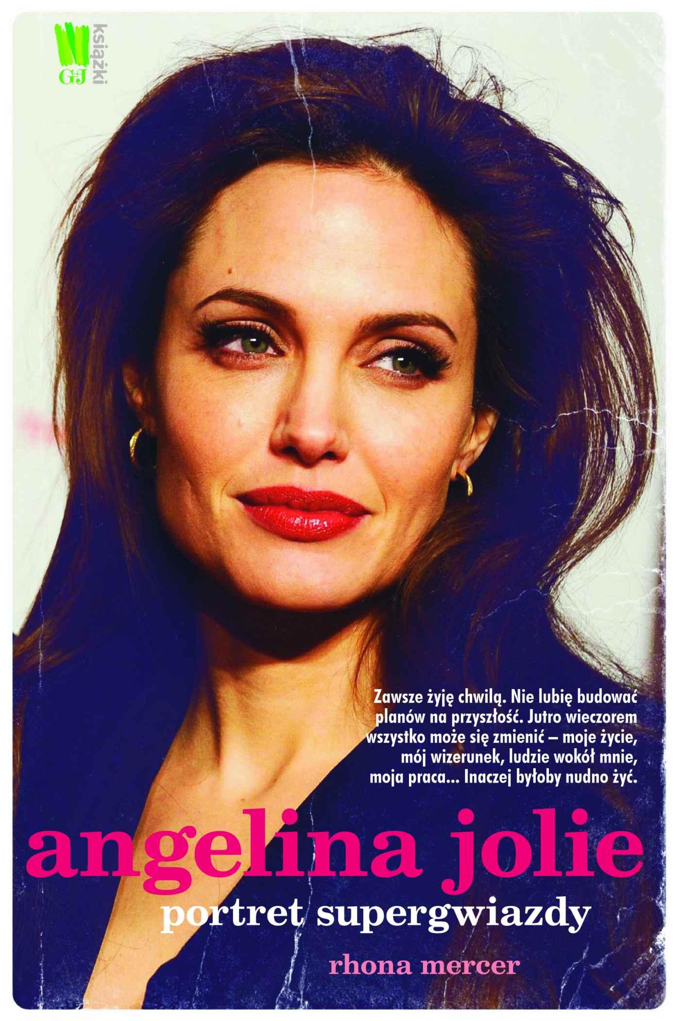 Angelina Jolie. Portret supergwiazdy - Ebook (Książka EPUB) do pobrania w formacie EPUB