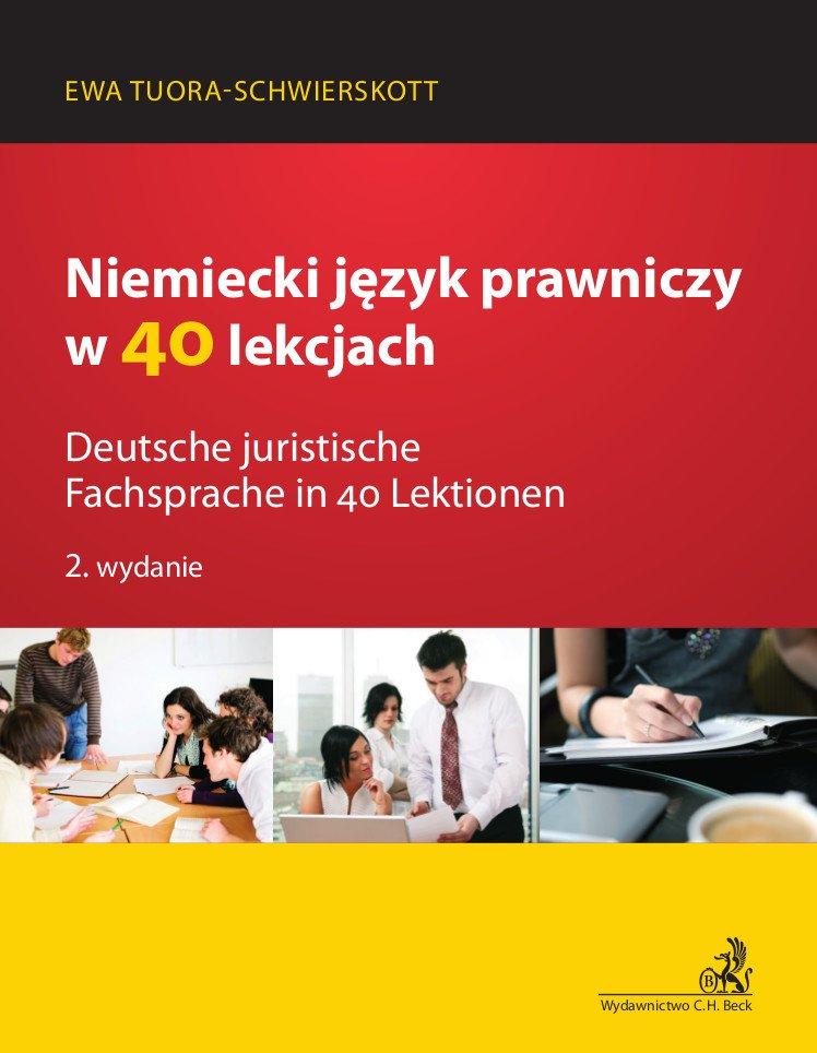 Niemiecki język prawniczy w 40 lekcjach. Deutsche juristische Fachsprache in 40 Lektionen - Ebook (Książka PDF) do pobrania w formacie PDF