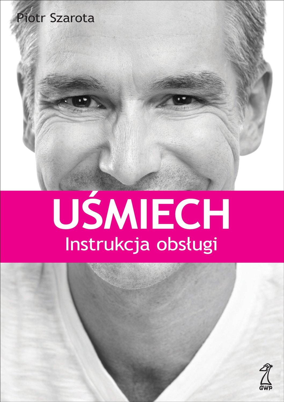 Uśmiech. Instrukcja obsługi - Ebook (Książka EPUB) do pobrania w formacie EPUB