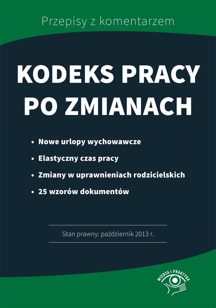 Kodeks pracy po zmianach - Ebook (Książka na Kindle) do pobrania w formacie MOBI
