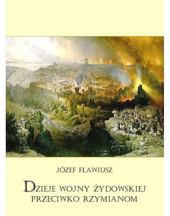 Dzieje wojny żydowskiej przeciwko Rzymianom - Ebook (Książka na Kindle) do pobrania w formacie MOBI