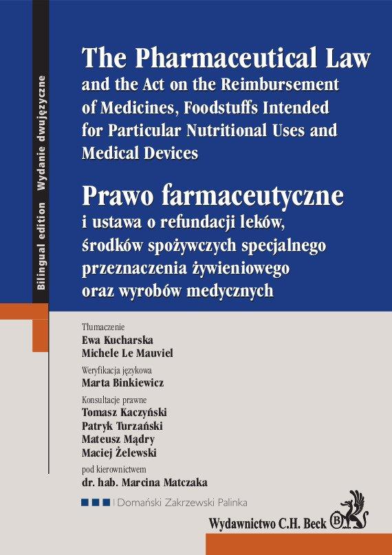 Prawo farmaceutyczne. The Pharmaceutical Law - Ebook (Książka PDF) do pobrania w formacie PDF