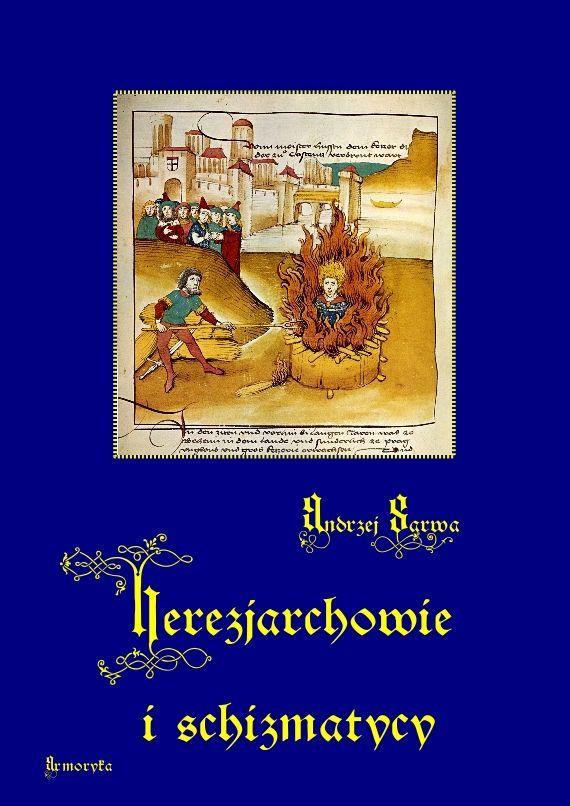 Herezjarchowie i schizmatycy - Ebook (Książka na Kindle) do pobrania w formacie MOBI