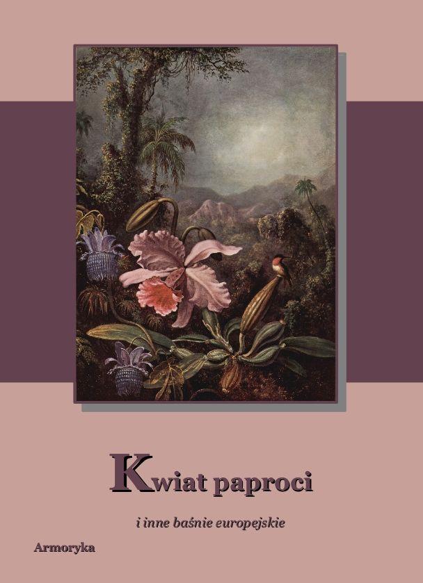 Kwiat paproci i inne baśnie - Ebook (Książka na Kindle) do pobrania w formacie MOBI