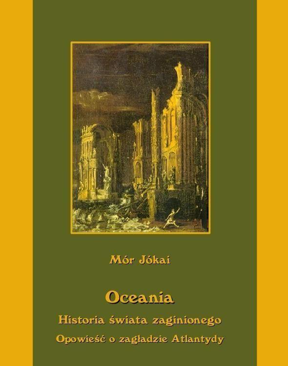 Oceania historia świata zaginionego. Opowieść o zagładzie Atlantydy - Ebook (Książka na Kindle) do pobrania w formacie MOBI
