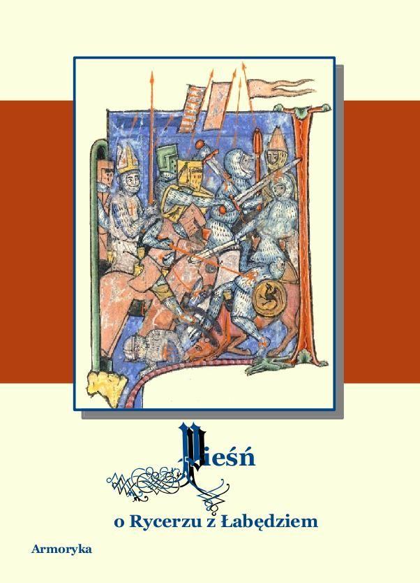 Pieśń o rycerzu z łabędziem. Poemat starofrancuski - Ebook (Książka na Kindle) do pobrania w formacie MOBI