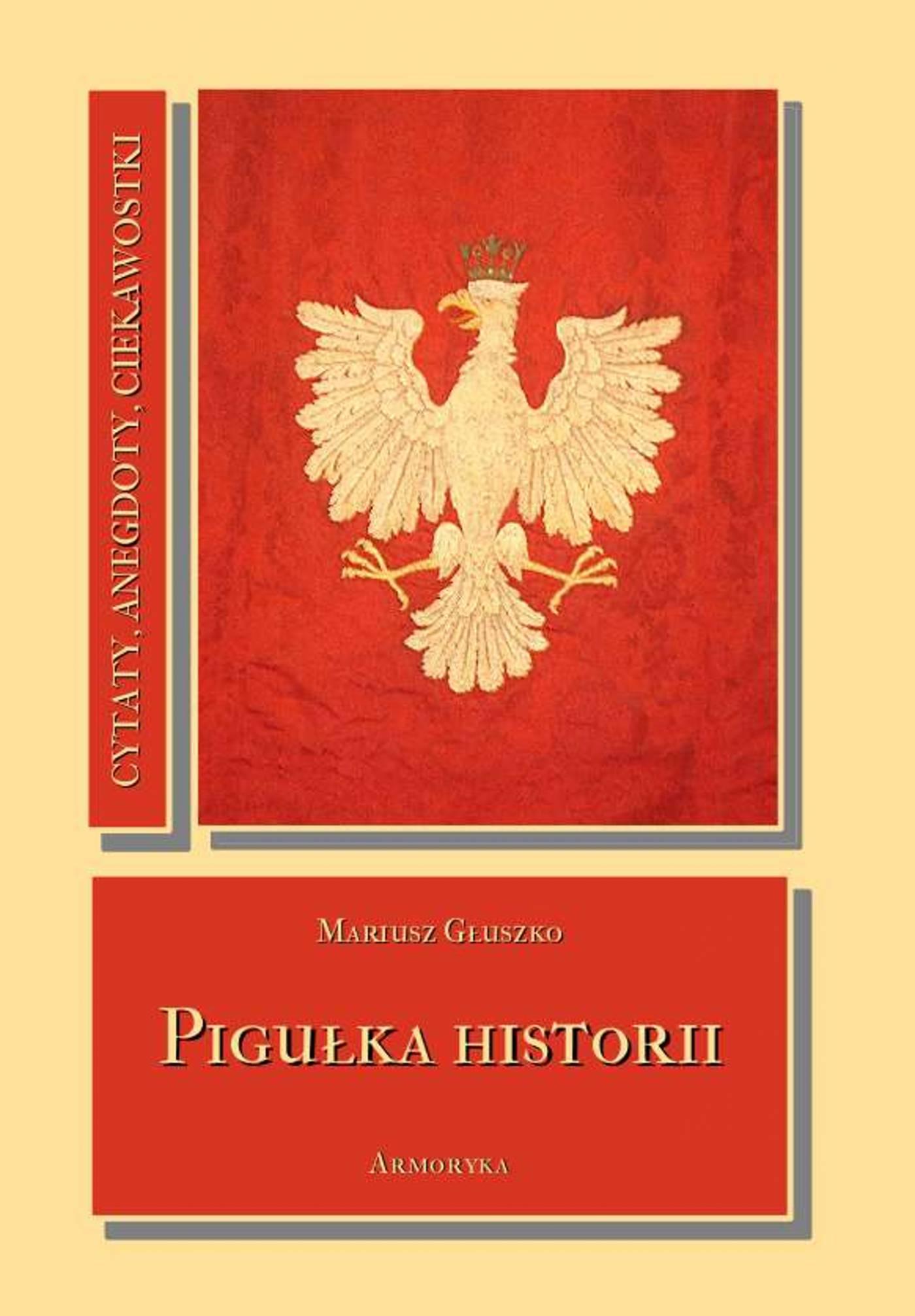Pigułka historii - Ebook (Książka EPUB) do pobrania w formacie EPUB
