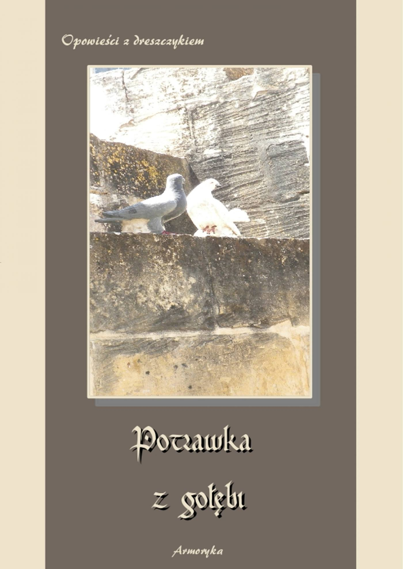 Potrawka z gołębi. Opowieści z dreszczykiem - Ebook (Książka EPUB) do pobrania w formacie EPUB
