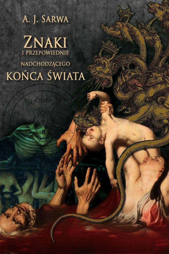 Znaki i przepowiednie nadchodzącego końca świata - Ebook (Książka EPUB) do pobrania w formacie EPUB