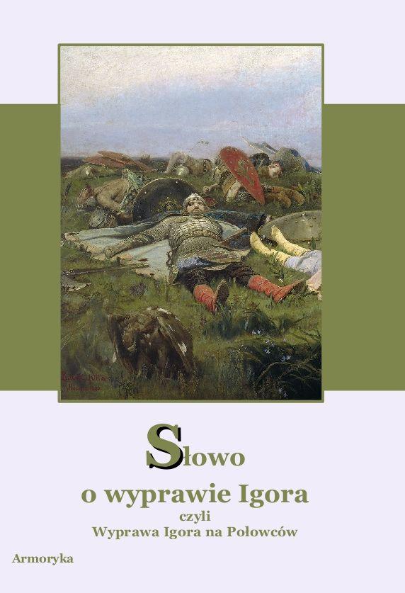 Słowo o wyprawie Igora - Ebook (Książka na Kindle) do pobrania w formacie MOBI