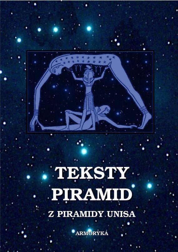 Teksty piramid z piramidy Unisa - Ebook (Książka na Kindle) do pobrania w formacie MOBI