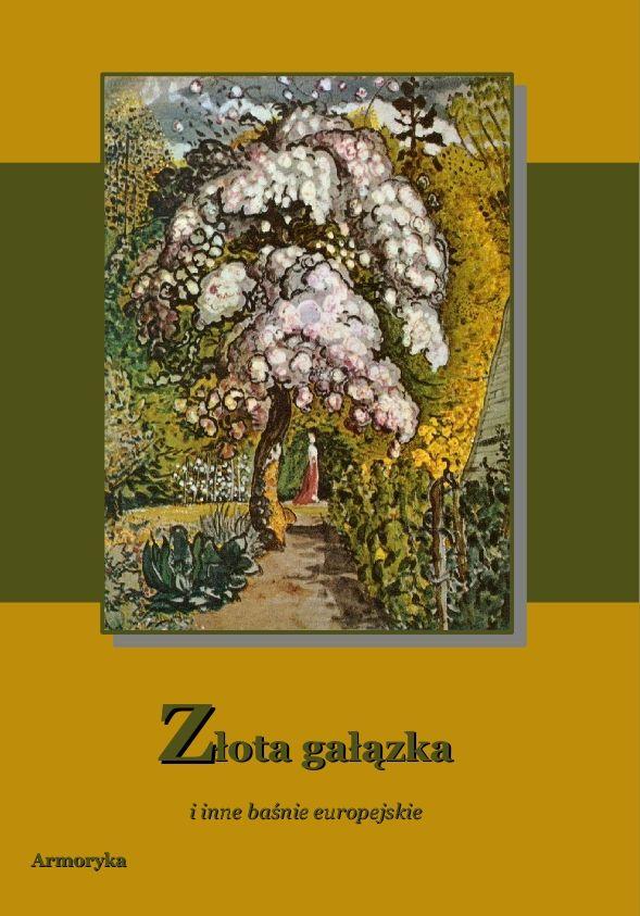 Złota gałązka - Ebook (Książka na Kindle) do pobrania w formacie MOBI