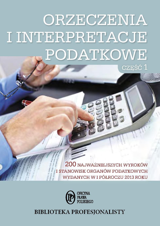 Orzeczenia i interpretacje podatkowe. Część 1 - Ebook (Książka EPUB) do pobrania w formacie EPUB