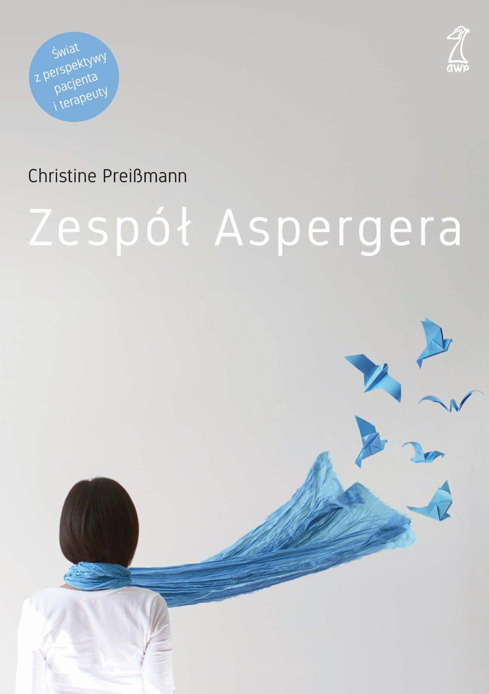 Zespół Aspergera. Teoria i praktyka - Ebook (Książka EPUB) do pobrania w formacie EPUB
