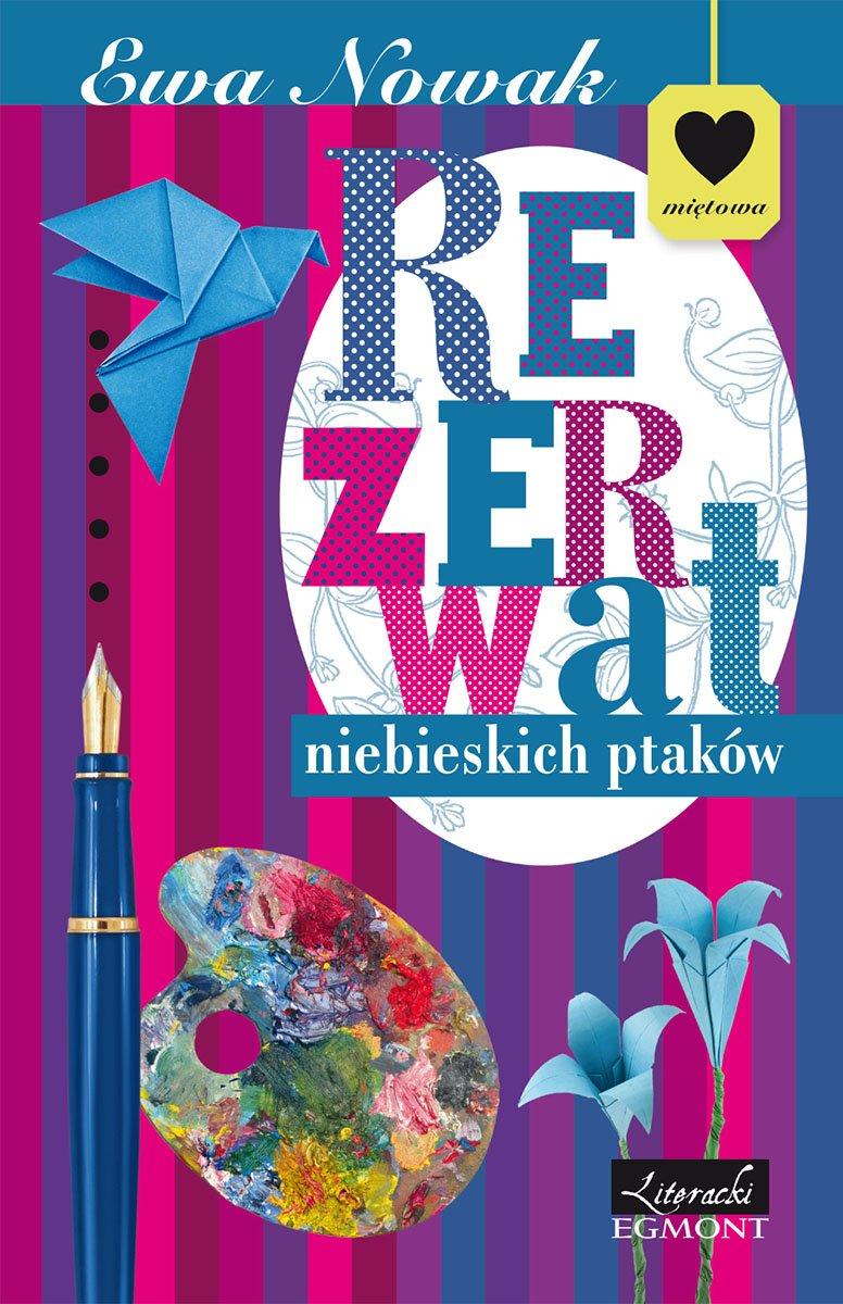 Rezerwat niebieskich ptaków. Seria Miętowa - Ebook (Książka na Kindle) do pobrania w formacie MOBI