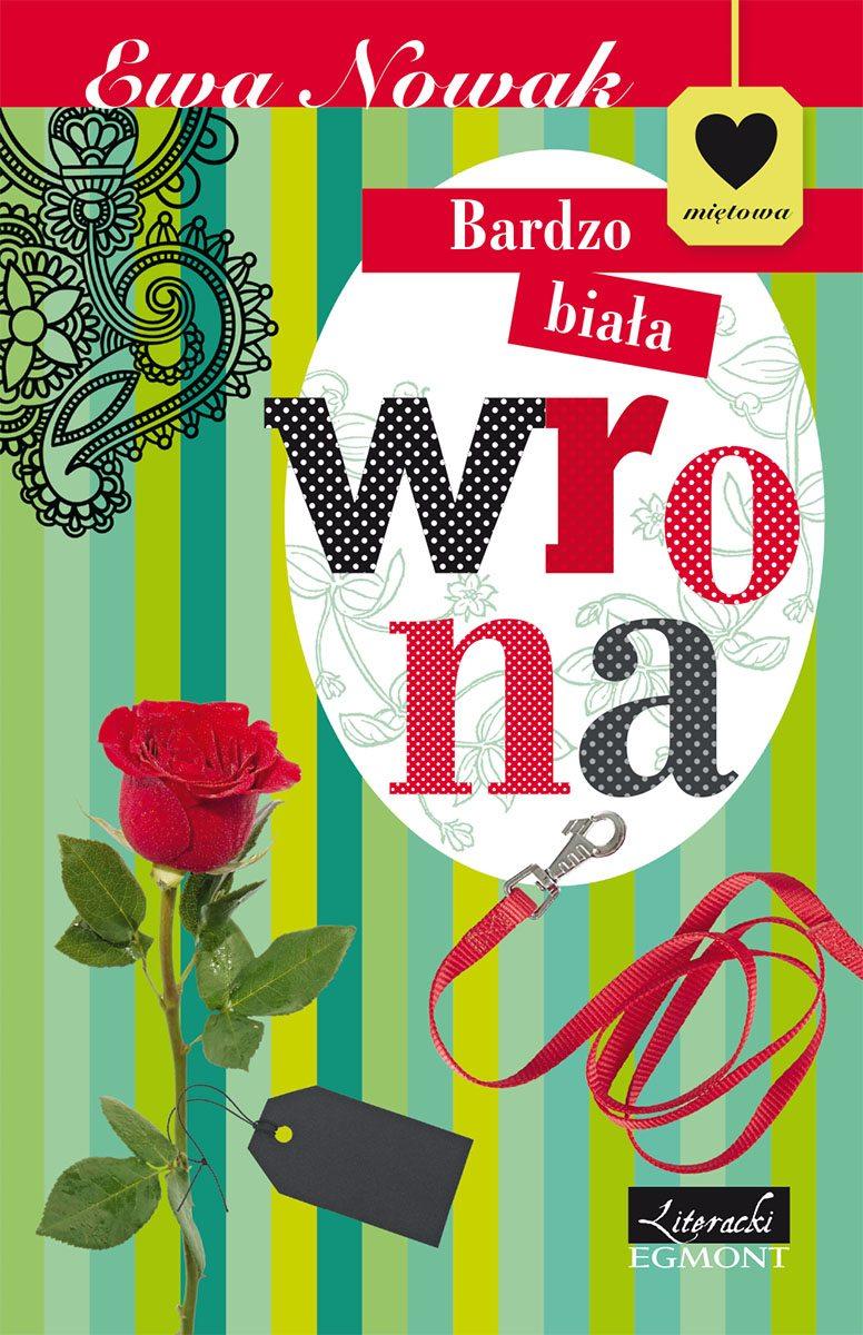 Bardzo biała wrona. Seria Miętowa - Ebook (Książka na Kindle) do pobrania w formacie MOBI