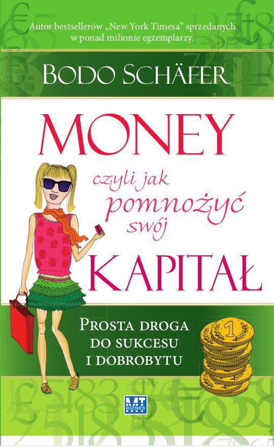 Money czyli jak pomnożyć swój kapitał - Ebook (Książka EPUB) do pobrania w formacie EPUB
