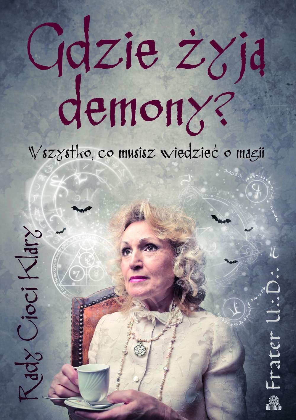 Gdzie żyją demony? Wszystko, co musisz wiedzieć o magii - Ebook (Książka EPUB) do pobrania w formacie EPUB