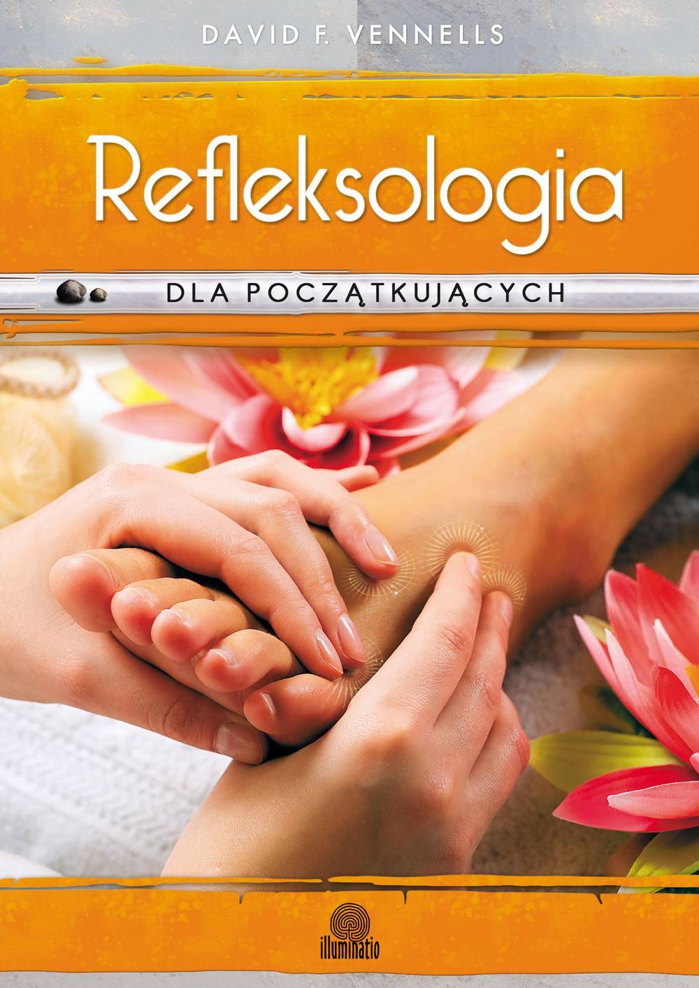 Refleksologia dla początkujących. Uzdrawiający masaż stóp - Ebook (Książka EPUB) do pobrania w formacie EPUB
