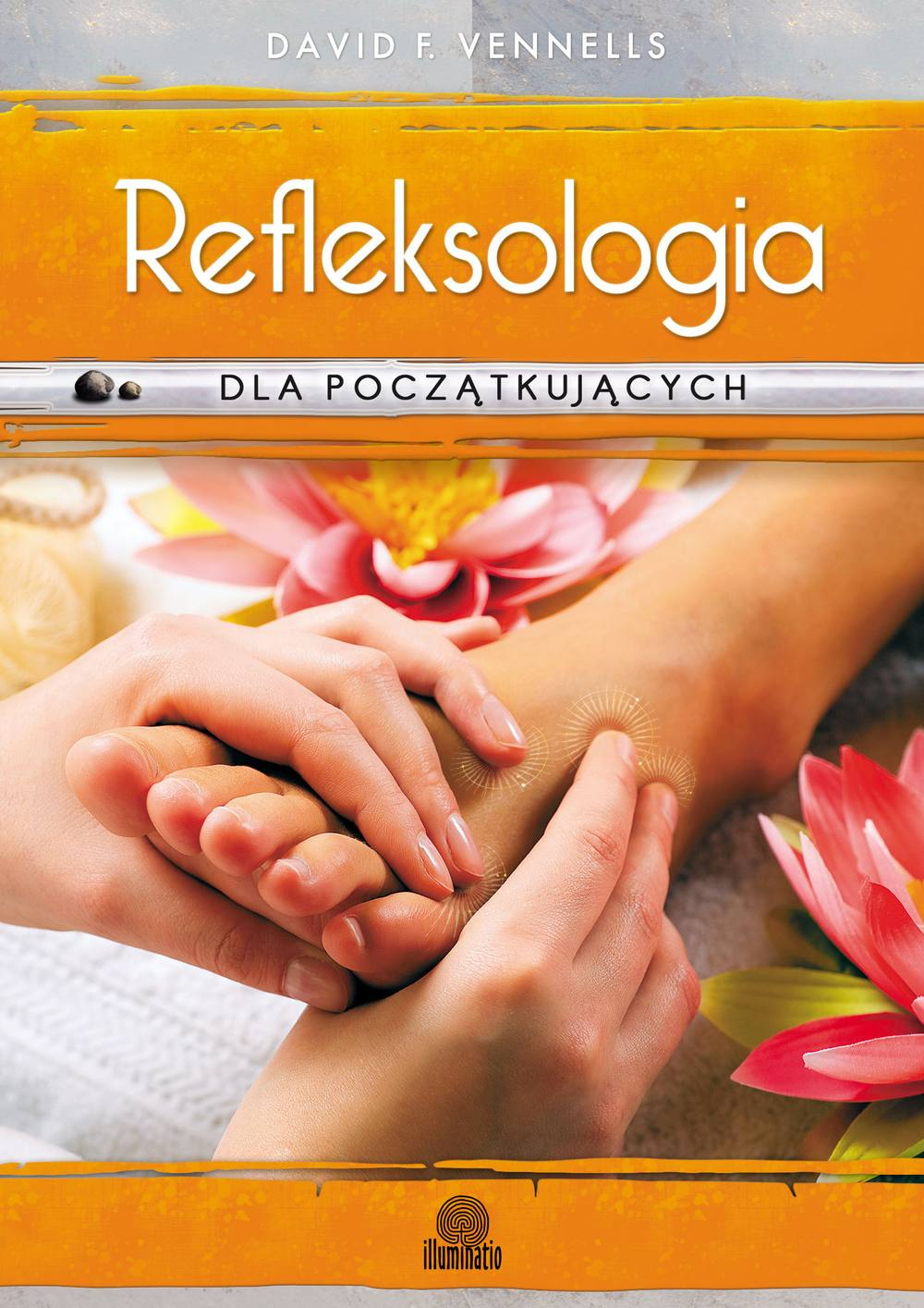 Refleksologia dla początkujących. Uzdrawiający masaż stóp - Ebook (Książka na Kindle) do pobrania w formacie MOBI