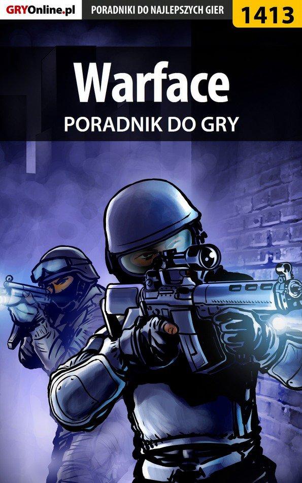 Warface - poradnik do gry - Ebook (Książka PDF) do pobrania w formacie PDF